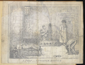 A Peep into a Prison; or, the Inside of Ilchester Bastile 1821 https://www.bl.uk/collection­items/account­of­poor­prisonconditions­at­ilchester­by­henry­hunt#sthash.pDu9Xmdh.dpuf