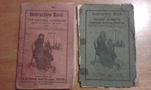 Figure 2. Victoria Knitting Machine- original instruction booklets. Bean, C. Authors Collection 2016